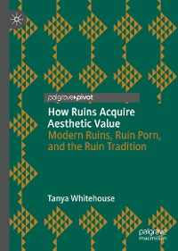 Cover How Ruins Acquire Aesthetic Value