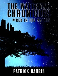 Cover The Waterman Chronicles 3: Red In the Waters