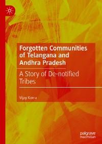 Cover Forgotten Communities of Telangana and Andhra Pradesh