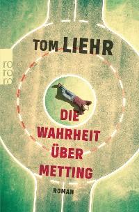 Cover Die Wahrheit über Metting