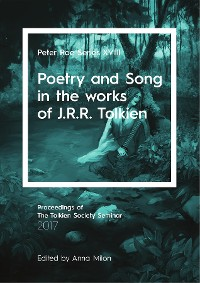 Cover Poetry and Song in the works of J.R.R. Tolkien