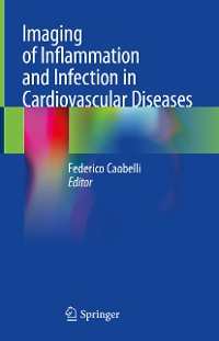 Cover Imaging of Inflammation and Infection in Cardiovascular Diseases