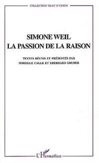 Cover Simone weil la passion de laraison