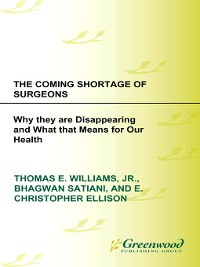 Cover The Coming Shortage of Surgeons