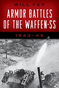 Cover Armor Battles of the Waffen-SS