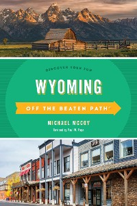 Cover Wyoming Off the Beaten Path®