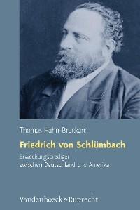 Cover Friedrich von Schlümbach – Erweckungsprediger zwischen Deutschland und Amerika