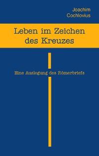 Cover Leben im Zeichen des Kreuzes