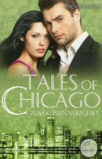 Cover Zum Küssen verführt (Tales of Chicago 5)