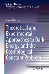 Cover Theoretical and Experimental Approaches to Dark Energy and the Cosmological Constant Problem