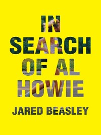 Cover In Search of Al Howie