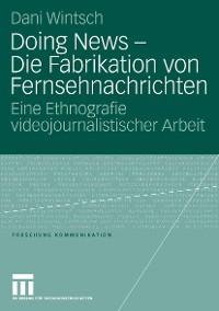 Cover Doing News - Die Fabrikation von Fernsehnachrichten