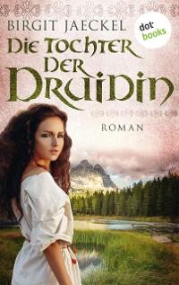 Cover Die Tochter der Druidin
