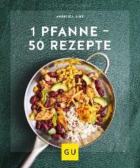 Cover 1 Pfanne - 50 Rezepte