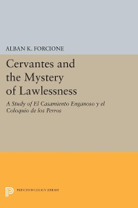 Cover Cervantes and the Mystery of Lawlessness