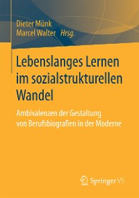 Cover Lebenslanges Lernen im sozialstrukturellen Wandel