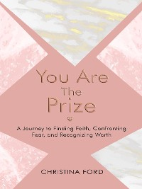 Cover You Are The Prize