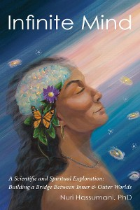 Cover Infinite Mind: A Scientific and Spiritual Exploration