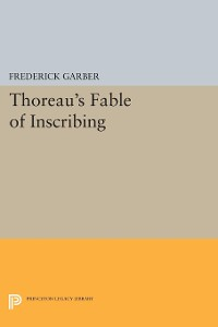 Cover Thoreau's Fable of Inscribing