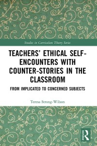 Cover Teachers' Ethical Self-Encounters with Counter-Stories in the Classroom