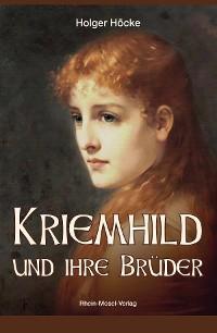 Cover Kriemhild und ihre Brüder
