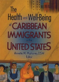 Cover Health and Well-Being of Caribbean Immigrants in the United States