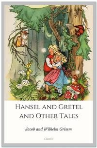 Cover Hansel and Gretel and Other Tales