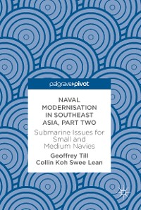 Cover Naval Modernisation in Southeast Asia, Part Two