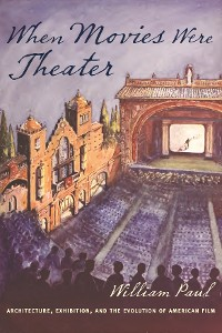 Cover When Movies Were Theater