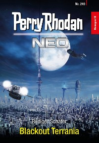 Cover Perry Rhodan Neo 249: Blackout Terrania