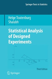 Cover Statistical Analysis of Designed Experiments, Third Edition