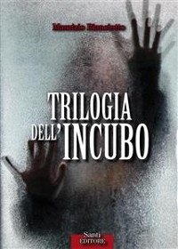 Cover Trilogia dell'incubo