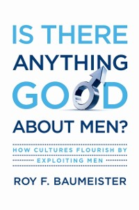 Cover Is There Anything Good About Men?