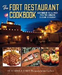 Cover The Fort Restaurant Cookbook