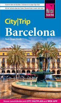 Cover Reise Know-How CityTrip Barcelona mit 4 Stadtspaziergängen