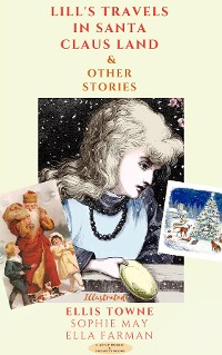 Cover Lill's Travels in Santa Claus Land and Other Stories