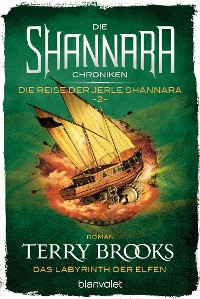 Cover Die Shannara-Chroniken: Die Reise der Jerle Shannara 2 - Das Labyrinth der Elfen