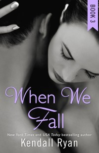 Cover When We Fall (When I Break series, Book 3)