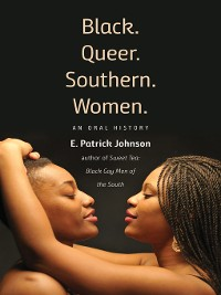 Cover Black. Queer. Southern. Women.