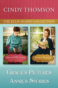 Cover Ellis Island Collection: Grace's Pictures / Annie's Stories