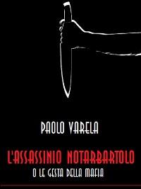 Cover L'assassinio Notarbartolo o le gesta della mafia