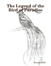 Cover The Legend of the Bird of Paradise