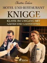 Cover Hotel- und Restaurant-Knigge - Klasse im Umgang mit Gästen und Gaststätten