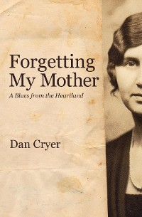Cover Forgetting My Mother