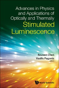 Cover Advances In Physics And Applications Of Optically And Thermally Stimulated Luminescence