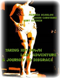 Cover Taking Him Down - Lgbt Adventure - A Journey to Disgrace