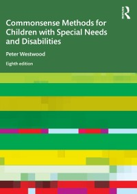 Cover Commonsense Methods for Children with Special Needs and Disabilities
