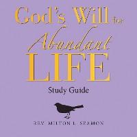 Cover God's Will for Abundant Life