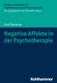 Cover Negative Affekte in der Psychotherapie