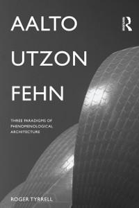 Cover Aalto, Utzon, Fehn